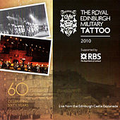 Play & Download The Royal Edinburgh Military Tattoo 2010 by Various Artists | Napster