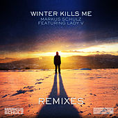 Play & Download Winter Kills Me (Remixes) by Markus Schulz | Napster