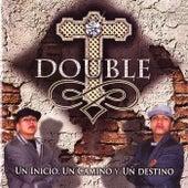 Play & Download Un Inicio, un Camino y un Destino by Double T | Napster