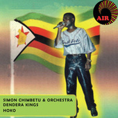 Play & Download Hoko by Simon Chimbetu and The Orchestra Dendera Kings | Napster