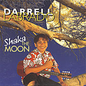 Play & Download Shaka The Moon by Darrell Labrado | Napster