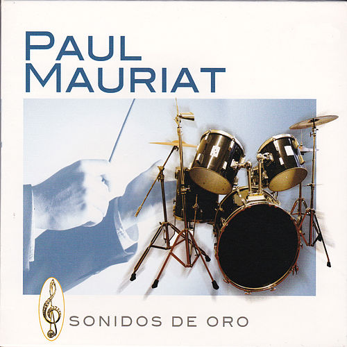 Play & Download Sonidos de Oro by Paul Mauriat | Napster