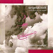 Play & Download Angelus Rock by Roberto Cacciapaglia | Napster
