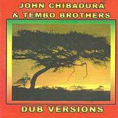 Play & Download Dub version by John Chibadura | Napster