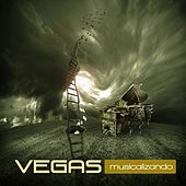 Play & Download Musicalizando by Vegas | Napster