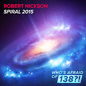 Play & Download Spiral 2015 by Robert Nickson | Napster