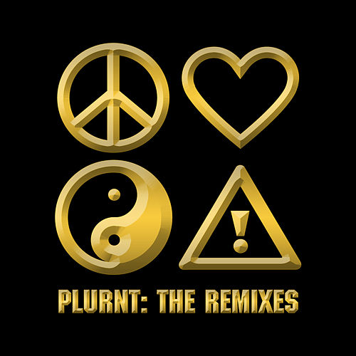 Play & Download PLURNT: The Remixes by Flosstradamus | Napster