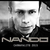 Play & Download Carnavalito 2015 by DJ Payback Garcia | Napster