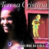 A Música de Paulinho da Viola, Vol. 2 von Teresa Cristina