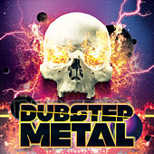 Play & Download Dubstep Metal by Various Artists | Napster