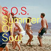 S.O.S. Summer of Soul - Beach Party Forever von Various Artists