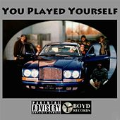 Play & Download You Played Yourself by Various Artists | Napster