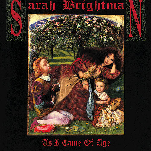 As I Came of Age by Sarah Brightman
