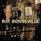 Play & Download Goin' By Feel by Ray Bonneville | Napster