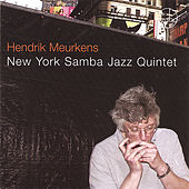 Play & Download New York Samba Jazz Quintet by Hendrik Meurkens | Napster