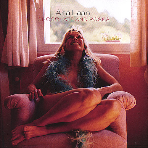 Play & Download Chocolate and Roses by Ana Laan | Napster