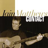 Play & Download Contact by Iain Matthews | Napster