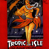 Play & Download Tropic Isle: Guitar Noir Companion by Aqua Velvets | Napster