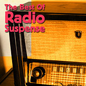 Play & Download The Best Of Radio Suspense by Radio Suspense | Napster