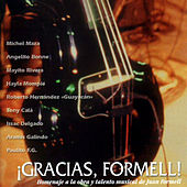 ¡Gracias, Formell! A Homage To Juan Formell. by Various Artists