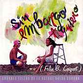Play & Download Sin Embargo Te Quiero by Various Artists | Napster