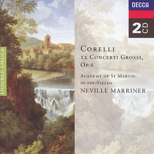 Corelli: Concerti Grossi, Op.6 by Academy of St. Martin in the Field