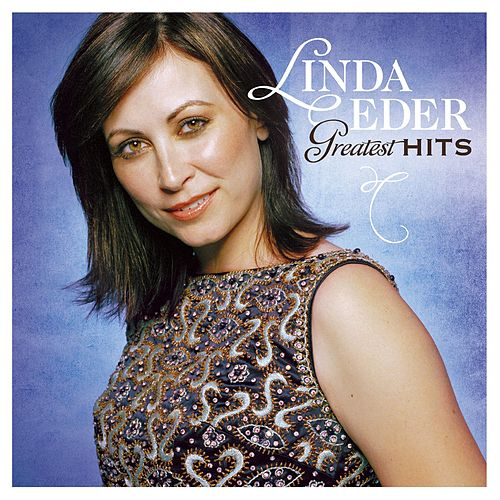 Greatest Hits by Linda Eder