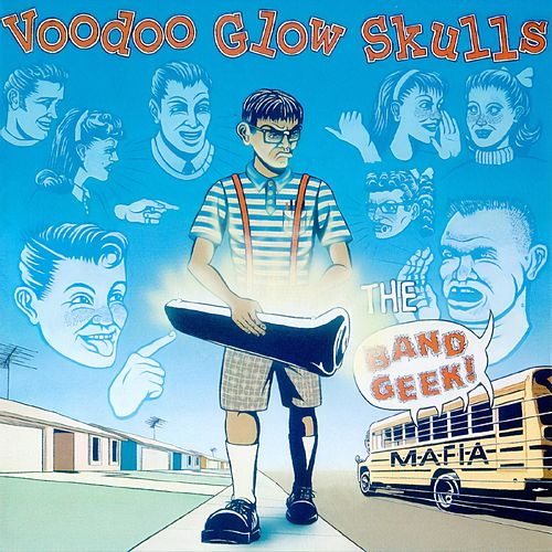 Play & Download Band Geek Mafia by Voodoo Glow Skulls | Napster
