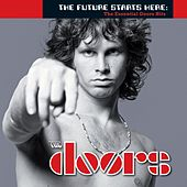 Play & Download The Future Starts Here: The Essential Doors Hits by The Doors | Napster