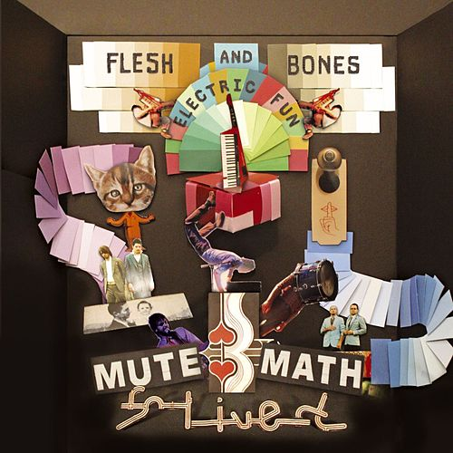 Play & Download Flesh And Bones Electric Fun by Mutemath | Napster