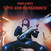 Live And Dangerous by Thin Lizzy