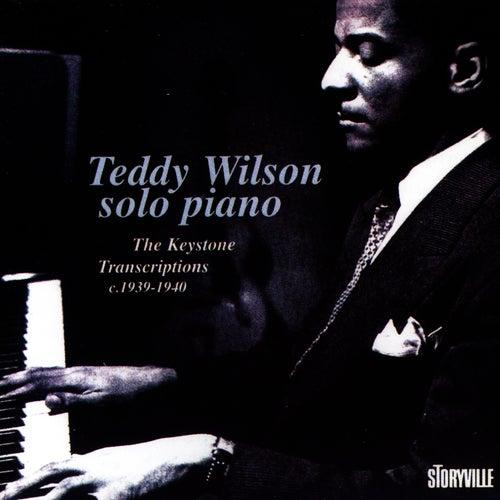Solo Piano - The Keystone Transriptions by Teddy Wilson