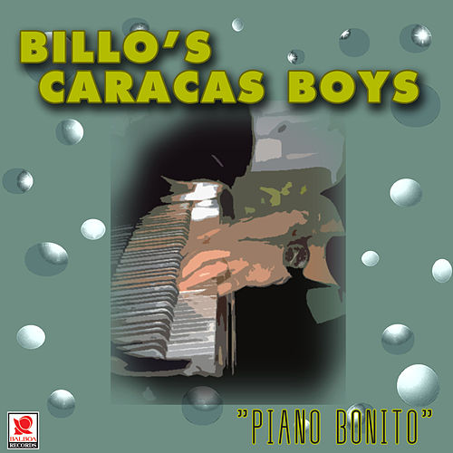 Piano Bonito by Billo's Caracas Boys