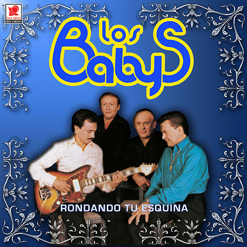 Play & Download Rondando Tu Esquina by Los Babys | Napster
