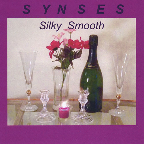 Play & Download Silky Smooth by Synses | Napster