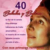 40 Baladas Y Boleros Con Sus Primeras Rancheras by Maria Dolores Pradera