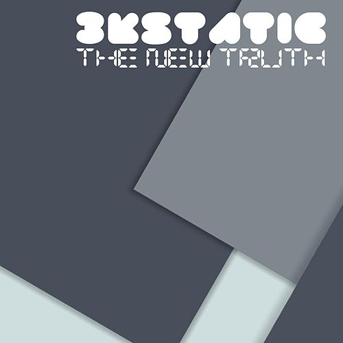 The New Truth (Expanded Edition) by 3kStatic