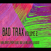 Play & Download Bad Trax, Vol. 2 by Various Artists | Napster