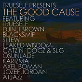 Play & Download The Good Cause by Various Artists | Napster