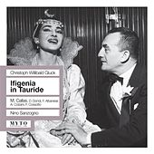 Play & Download Gluck: Iphigenia auf Tauris (Sung in Italian) [Recorded Live 1957] by Various Artists | Napster