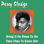 Bring It on Home to Me von Percy Sledge