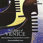 Play & Download The Glory of Venice by Concordia | Napster