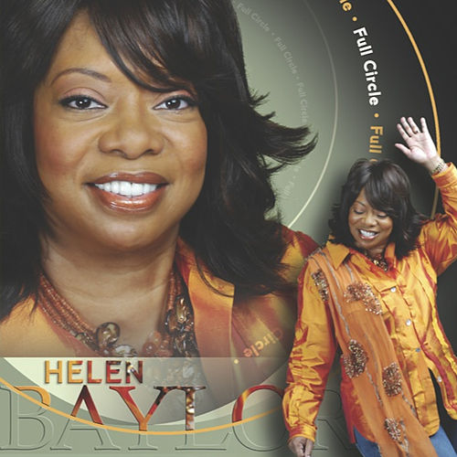 Play & Download Full Circle by Helen Baylor | Napster