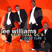 Good Time by Lee Williams And The Spiritual QC's