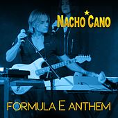 Formula E Anthem by Nacho Cano