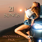 21 Songs Smooth Ride Pack by Various Artists