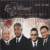 Play & Download Fall on Me by Lee Williams And The Spiritual QC's | Napster
