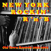 Play & Download Old Town Records: New York Rockin' R 'N' B, Vol. 1 by Various Artists | Napster