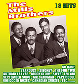 Play & Download 18 Hits by The Mills Brothers | Napster