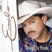 Play & Download Lo Dice Tu Mirada by Emilio | Napster